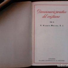 Libros de segunda mano: DICCIONARIO PRÁCTICO DEL CRISTIANO. VICENTE MOLINA S.J. 1937. Lote 210547943