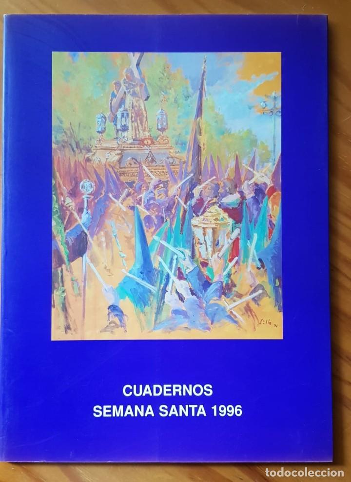CUADERNOS DE SEMANA SANTA. CUENCA. 1996. HERMANDAD DE JESÚS NAZARENO DE EL SALVADOR. (Libros de Segunda Mano - Religión)