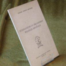 Libros de segunda mano: ECLESIASTICOS EN ORGANISMOS POLITICOS ESPAÑOLES,ISIDORO MARTÍN MARTÍNEZ.1973.. Lote 211275316