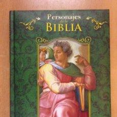 Libros de segunda mano: PERSONAJES DE LA BIBLIA / PABLO MARTÍN ÁVILA / 2012. LIBSA. Lote 211706998