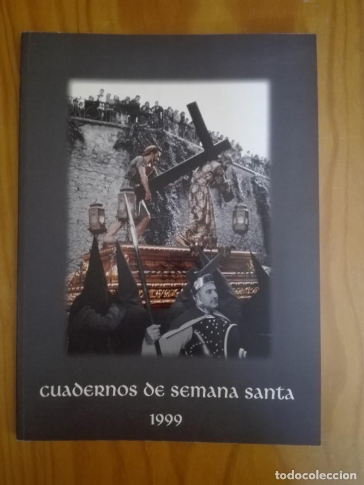 CUADERNOS DE SEMANA SANTA. CUENCA. 1999. HERMANDAD DE JESÚS NAZARENO DE EL SALVADOR. (Libros de Segunda Mano - Religión)