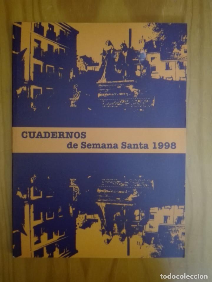 CUADERNOS DE SEMANA SANTA. CUENCA. 1998. HERMANDAD DE JESÚS NAZARENO DE EL SALVADOR. (Libros de Segunda Mano - Religión)