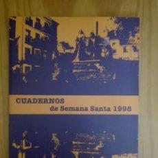Libros de segunda mano: CUADERNOS DE SEMANA SANTA. CUENCA. 1998. HERMANDAD DE JESÚS NAZARENO DE EL SALVADOR.. Lote 211821020