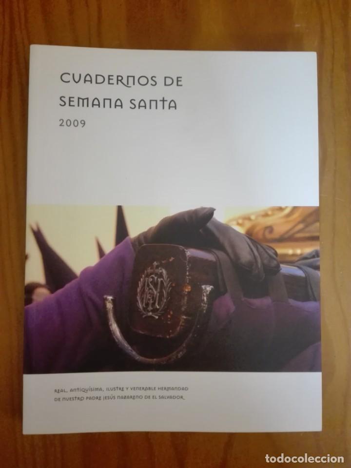 CUADERNOS DE SEMANA SANTA. CUENCA. 2009. HERMANDAD DE JESÚS NAZARENO DE EL SALVADOR. (Libros de Segunda Mano - Religión)