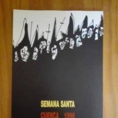 Libros de segunda mano: PROGRAMA OFICIAL SEMANA SANTA CUENCA. 1996. Lote 211824997