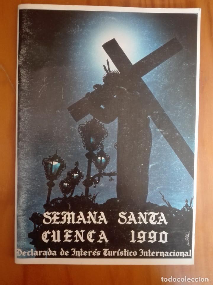 PROGRAMA OFICIAL SEMANA SANTA CUENCA. 1990 (Libros de Segunda Mano - Religión)