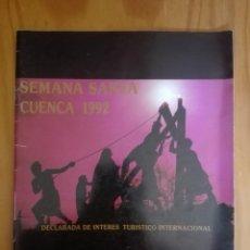 Libros de segunda mano: PROGRAMA OFICIAL SEMANA SANTA CUENCA. 1992. Lote 211826576