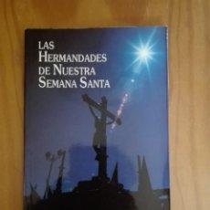 Libros de segunda mano: LAS HERMANDADES DE NUESTRA SEMANA SANTA. CUENCA. 1990. Lote 211827592