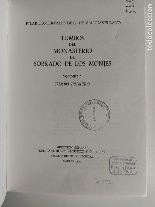 Libros de segunda mano: TUMBOS DEL MONASTERIO DE SOBRADO DE LOS MONJES VOLUMEN I 1 - PILAR LOSCERTALES - Foto 5 - 211855605