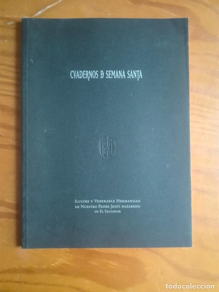 CUADERNOS DE SEMANA SANTA. CUENCA. 2001. HERMANDAD DE JESÚS NAZARENO DE EL SALVADOR. (Libros de Segunda Mano - Religión)