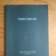 Libros de segunda mano: CUADERNOS DE SEMANA SANTA. CUENCA. 2001. HERMANDAD DE JESÚS NAZARENO DE EL SALVADOR.. Lote 212199721