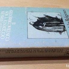 Libros de segunda mano: LAS RELIGIONES CONSTITUIDAS EN OCCIDENTE Y SUS CONTRACORRIENTES II - SIGLO XXI W-204. Lote 212414313
