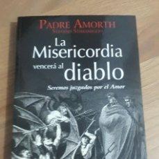 Libri di seconda mano: LA MISERICORDIA VENCERA AL DIABLO, PADRE GABRIEL AMORTH. Lote 213006655