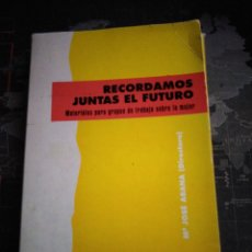 Libros de segunda mano: RECORDAMOS JUNTAS EL FUTURO PUBLICACIONES CLARETIANAS RELIGIÓN. Lote 213194162