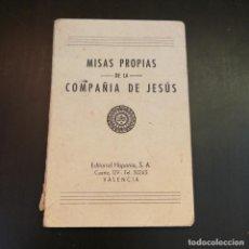 Libros de segunda mano: MISAS PROPIAS DE LA COMPAÑÍA DE JESÚS - AÑOS 50 - P. VICENTE MOLINA, S.J. - RARO. Lote 213506770