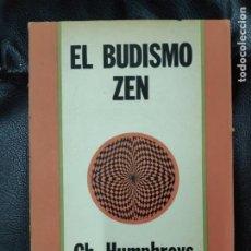 Libros de segunda mano: EL BUDISMO ZEN ( G.H. HUMPREYS ). Lote 213647935