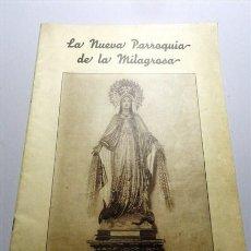 Libros de segunda mano: LA NUEVA PARROQUIA DE LA MILAGROSA. GIJÓN. Lote 213802385