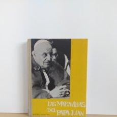 Libros de segunda mano: LAS MARAVILLAS DEL PAPA JUAN HISTORIA DE JUAN XXIII ARTURO D'ONOFRIO EDICIONES MAROVA 1965. Lote 213878128