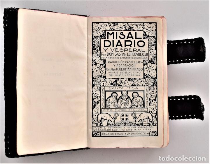 Libros de segunda mano: MISAL DIARIO Y VESPERAL - GASPAR LEFEBVRE - EDITADO EN MADRID AÑO 1951 - FUNDA REPUJADA PRECIOSA - Foto 3 - 213878438