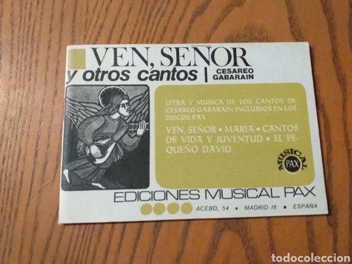 VEN, SEÑOR Y OTROS CANTOS. CESÁREO GABARAIN. ED. MUSICAL PAX (Libros de Segunda Mano - Religión)
