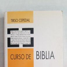 Livres d'occasion: LIBRO CURSO DE BIBLIA, CLAVES PARA LEER EL LIBRO SAGRADO. Lote 214433836