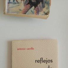 Libros de segunda mano: G-31 LIBRO ANTONIO CARRILLO REFLEJOS DE DIOS. Lote 214563283