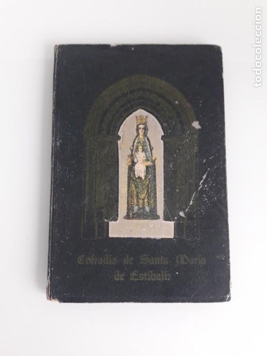 LOS RECORRIDOS DE SANTA MARÍA DE ESTÍBALIZ - COFRADIA DE ESTÍBALIZ - VITORIA - ÁLAVA - 1944 (Libros de Segunda Mano - Religión)