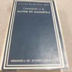 Libros de segunda mano: RELIGION.....COMENTARIOS A LA MATER ET MAGISTRA....B.A.C....1963.... Lote 215619497