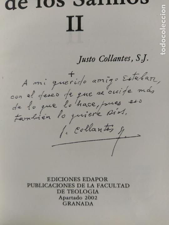 Libros de segunda mano: LA ORACION DE LOS SALMOS I Y II COMPLETA - JUSTO COLLANTES - DICIONES EDAPOR - DEDICADA POR EL AUTOR - Foto 5 - 216550068