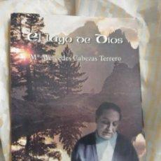 Libros de segunda mano: EL LAGO DE DIOS. M. MERCEDES CABEZAS TERRERO. LAMAMIE DE CLAIRAC. 1998.. Lote 216599221