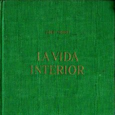 Libros de segunda mano: JOSE TISSOT : LA VIDA INTERIOR (HERDER, 1950). Lote 216877147