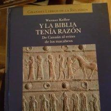 Libros de segunda mano: Y LA BIBLIA TENIA RAZON - DE CANAAN AL REINO DE LOS MACABEOS. ED.FOLIO. Lote 217483527