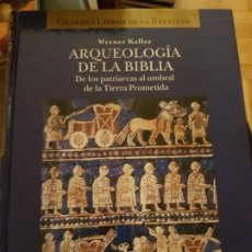 Libros de segunda mano: ARQUEOLOGIA DE LA BIBLIA. WERNER KELLER, ED.FOLIO. Lote 217484815