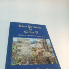 Libros de segunda mano: LIBRO DE HORAS DE CARLOS V. BIBLIOTECA NACIONAL. VITRINA 24.3. COLEC. MANUSCRITOS. 2002. FACSÍMIL.. Lote 217786133