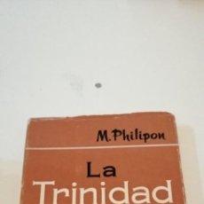 Libros de segunda mano: C-1 LIBRO LA TRINIDAD EN MI VIDA. M. PHILIPON. EDITORIAL BALMES. Lote 217956071