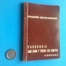 Libros de segunda mano: PEQUEÑO DEVOCIONARIO. PARROQUIA LA TRINIDAD, CÓRDOBA. Lote 268900794