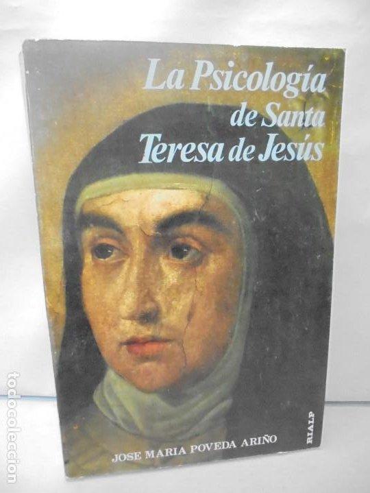 LA PSICOLOGIA DE SANTA TERESA DE JESUS. JOSE MARIA POVEDA ARIÑO. DEDICADO POR AUTOR. RIALP 1984 (Libros de Segunda Mano - Religión)