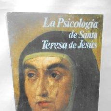 Libros de segunda mano: LA PSICOLOGIA DE SANTA TERESA DE JESUS. JOSE MARIA POVEDA ARIÑO. DEDICADO POR AUTOR. RIALP 1984. Lote 218007770