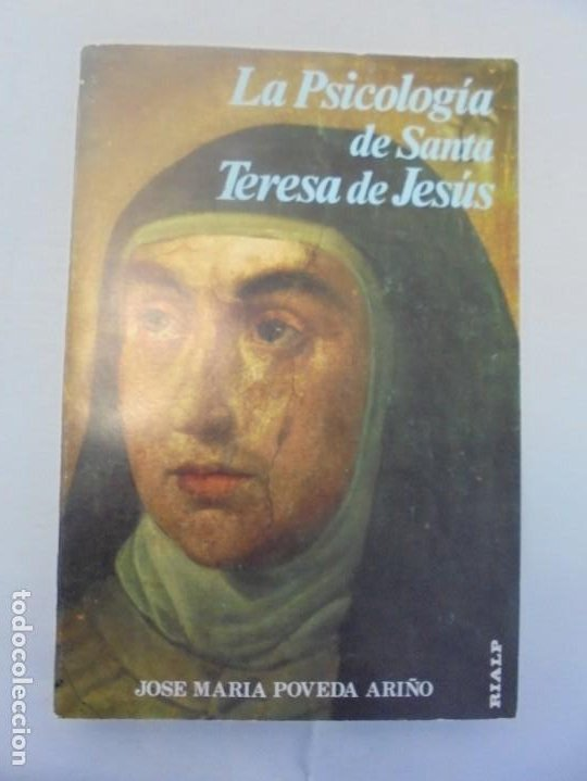 Libros de segunda mano: LA PSICOLOGIA DE SANTA TERESA DE JESUS. JOSE MARIA POVEDA ARIÑO. DEDICADO POR AUTOR. RIALP 1984 - Foto 6 - 218007770