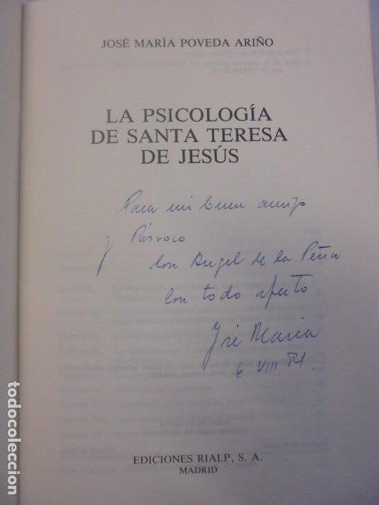 Libros de segunda mano: LA PSICOLOGIA DE SANTA TERESA DE JESUS. JOSE MARIA POVEDA ARIÑO. DEDICADO POR AUTOR. RIALP 1984 - Foto 7 - 218007770