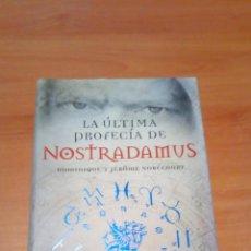 Libros de segunda mano: LA ÚLTIMA PROFECÍA DE NOSTRADAMUS. Lote 218948371