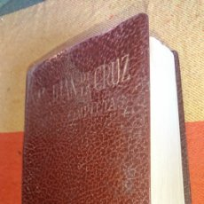 Libros de segunda mano: ANTIGUO LIBRO, OBRAS DE SAN JUAN DE LA CRUZ, DOCTOR DE LA IGLESIA , AÑO 1966,. Lote 219001227