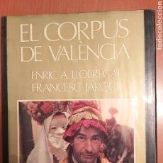 Libros de segunda mano: EL CORPUS DE VALENCIA.. Lote 219024546