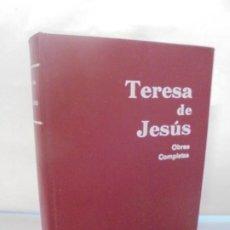 Libros de segunda mano: TERESA DE JESUS. OBRAS COMPLETAS. EDITORIAL MONTE CARMELO. 1977. Lote 219105922