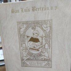 Livros em segunda mão: PROCESOS INFORMATIVOS DE LA BEATIFICACIÓN Y CANONIZACIÓN DE SAN LUIS BERTRAN-ADOLFO ROBLES SIERRA.. Lote 219462816