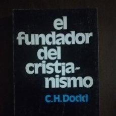 Livros em segunda mão: EL FUNDADOR DEL CRISTIANISMO. C. H. DODD. HERDER. 1974. PAG. 202.. Lote 219770096