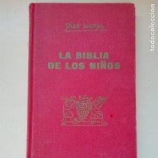Libros de segunda mano: LA BIBLIA DE LOS NIÑOS. Lote 219971915