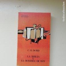 Libros de segunda mano: LA BIBLIA Y EL HOMBRE DE HOY. Lote 220061621
