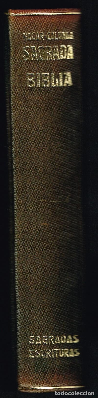 SAGRADA BIBLIA - ELOINO NÁCAR FUSTER / ALBERTO COLUNGA - 1966 - ED. LUJO - MUY BUEN ESTADO (Libros de Segunda Mano - Religión)