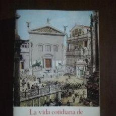 Libri di seconda mano: LA VIDA COTIDIANA DE LOS PRIMEROS CRISTIANOS. ADALBERT G. HAMMAN. EDICIONES PALABRA. 1986.. Lote 220707287